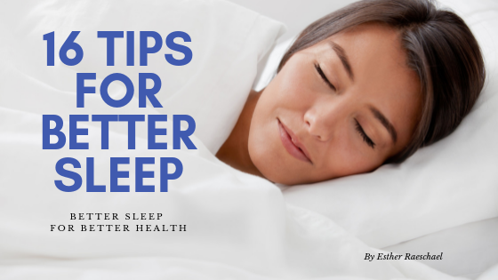 16 Tips for A Good Night's Sleep